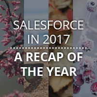 Salesforce in 2017 a recap of the year