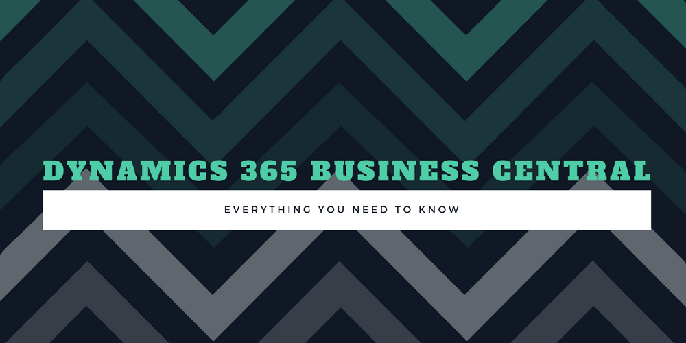 Dynamics 365 Business Central: Everything you need to know