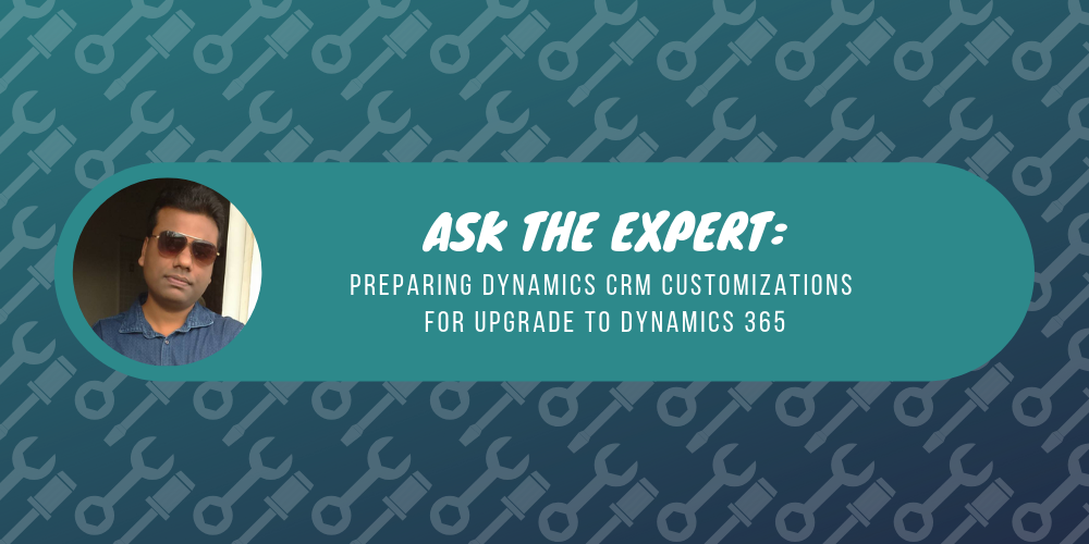 Debajit Dutta, MVP and author of Preparing Dynamics CRM customizations for upgrade to Dynamics 365
