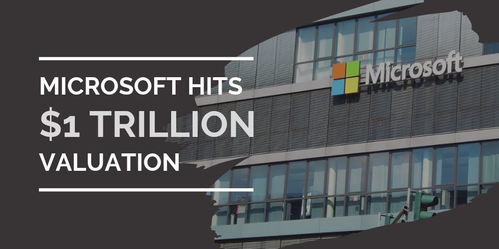 Microsoft becomes world's biggest company with new $1