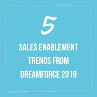 The future of sales: 5 sales enablement trends at Dreamforce 2019
